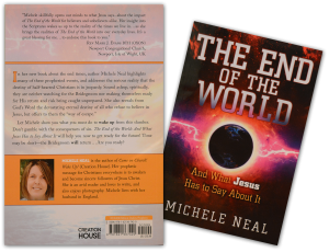 The End Of the World: And what Jesus has to say about it