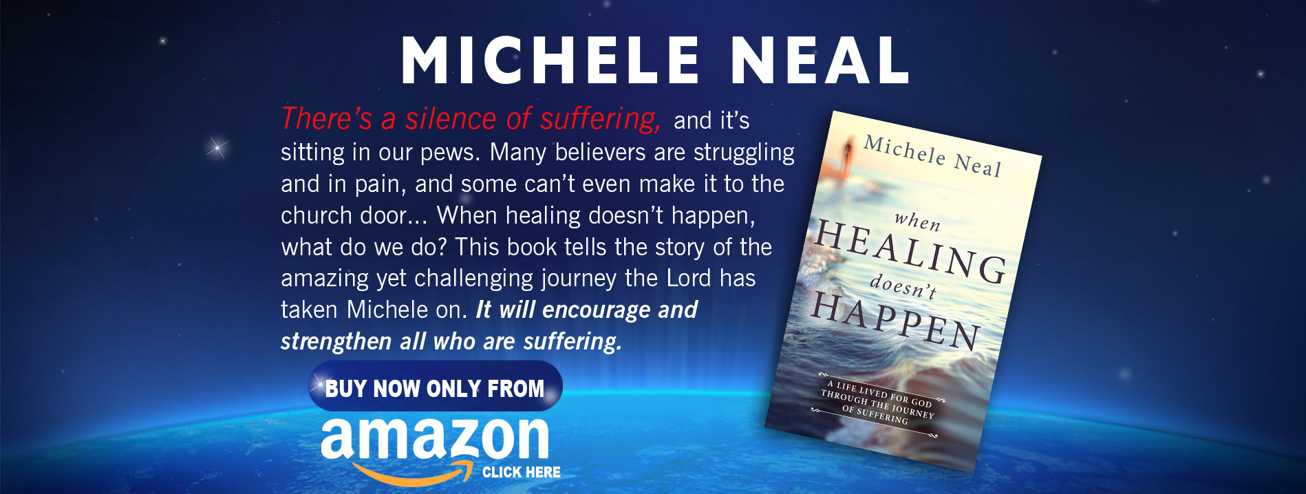 When Healing Doesn't Happen: A Life Lived for God Through the Journey of Suffering